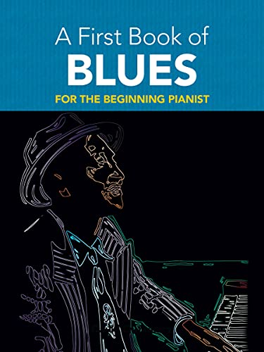 9780486481296: A First Book of Blues: 16 Arrangements for the Beginning Pianist (Dover Music for Piano)