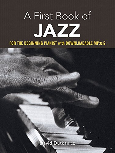 9780486481302: A First Book of Jazz: 21 Arrangements for the Beginning Pianist with Downloadable MP3s (Dover Music for Piano)