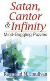 9780486481524: Satan, Cantor & Infinity: Mind-Boggling Puzzles