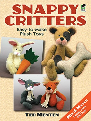 9780486481715: Snappy Critters: Easy-to-Make Plush Toys (Dover Needlework)