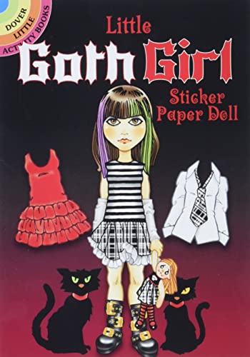 Little Goth Girl Sticker Paper Doll 9780486481722 This cute teenaged Goth girl sticker paper doll has plenty of style — you can tell by her wardrobe of 28 reusable stickers. Her dresses,