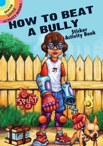 9780486481876: How to Beat a Bully Sticker Activity Book (Dover Little Activity Books Stickers)