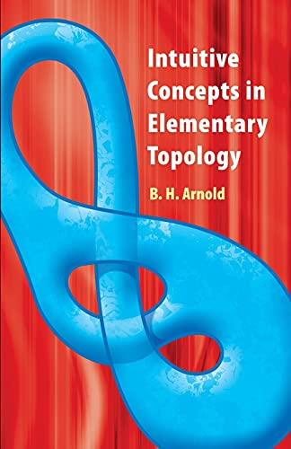 9780486481999: Intuitive Concepts in Elementary Topology (Dover Books on Mathematics)