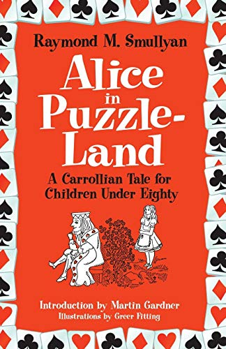 9780486482002: Alice in Puzzle-Land: A Carrollian Tale for Children Under Eighty (Dover Recreational Math)