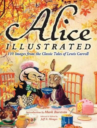 9780486482040: Alice Illustrated: 110 Images from the Classic Tales of Lewis Carroll (Dover Fine Art, History of Art)