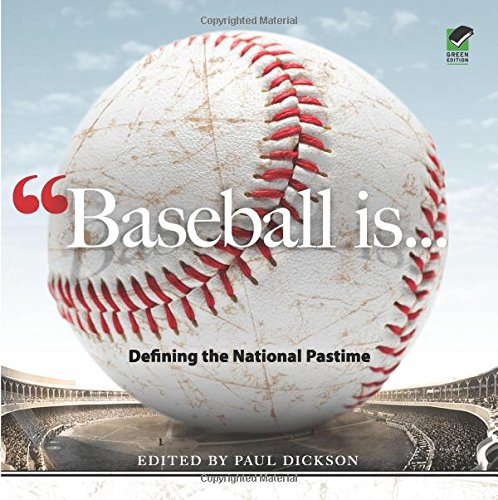 Baseball Is . . .: Defining the