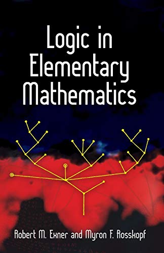 9780486482217: Logic in Elementary Mathematics (Dover Books on Mathematics)