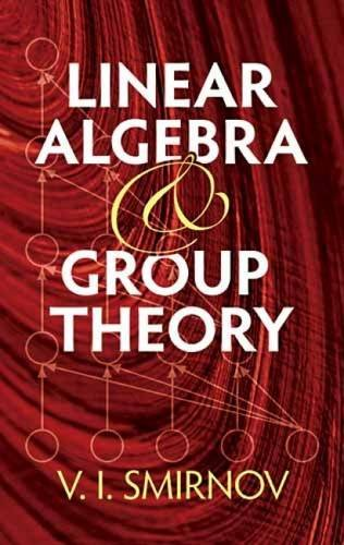 9780486482224: Linear Algebra and Group Theory (Dover Books on Mathematics)