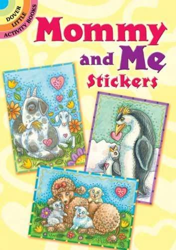 9780486482330: Mommy and Me Stickers (Dover Little Activity Books Stickers)
