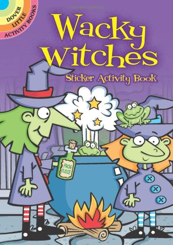 9780486482422: Wacky Witches Sticker Activity Book (Dover Little Activity Books Stickers)