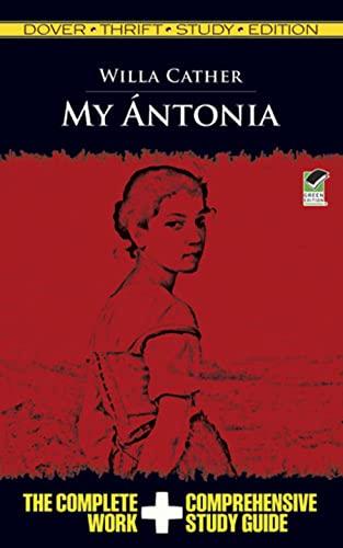 9780486482477: My Antonia: Dover Thrift Study Edition
