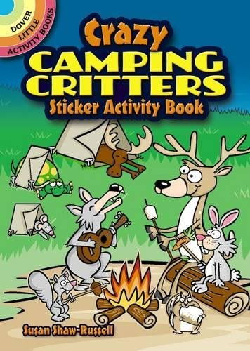 Crazy Camping Critters Sticker Activity Book (Dover: Susan Shaw-Russell