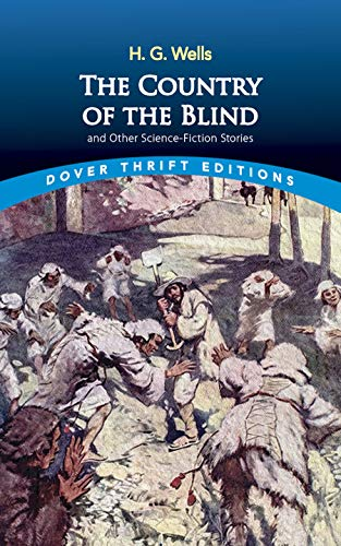 9780486482897: The Country of the Blind: and Other Science-Fiction Stories (Dover Thrift Editions)