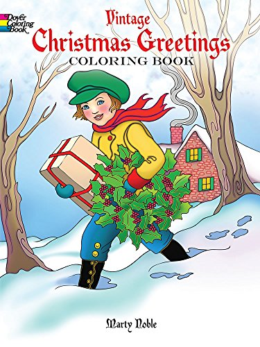Vintage Christmas Greetings Coloring Book (Dover Holiday Coloring Book): Marty Noble