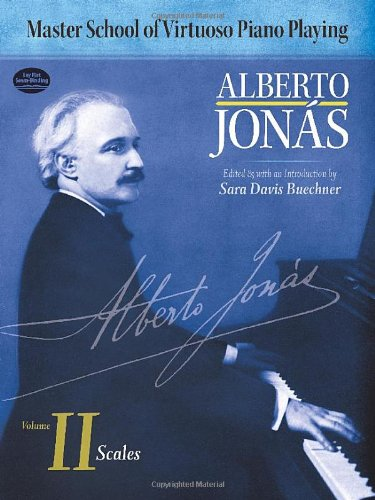 Master School of Virtuoso Piano Playing: Volume: Alberto Jonas; Classical