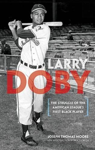 9780486483375: Larry Doby: The Struggle of the American League's First Black Player (Dover Baseball)