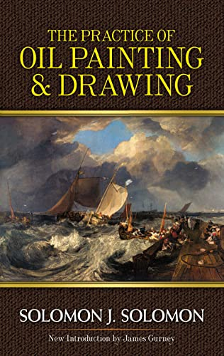 9780486483580: The Practice of Oil Painting and Drawing (Dover Art Instruction)