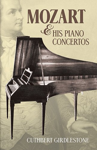 9780486483658: Mozart & His Piano Concertos (Dover Books on Music, Music History)