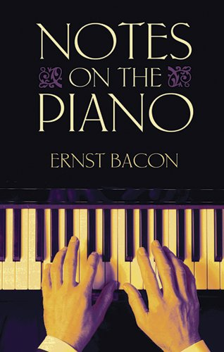9780486483665: Notes on the Piano (Dover Books on Music)