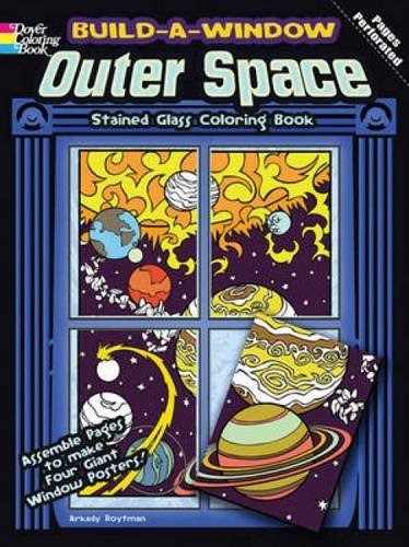 9780486483924: Build a Window Stained Glass Coloring Book--Outer Space (Build Window Stained Glass Coloring Book)