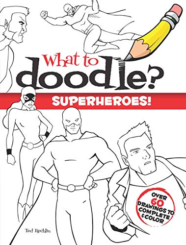 9780486484044: What to Doodle? Superheroes! (Dover Doodle Books)