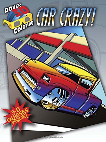 9780486484181: Dover Publications-Car Crazy Coloring Book 3D (Dover 3-D Coloring Book)