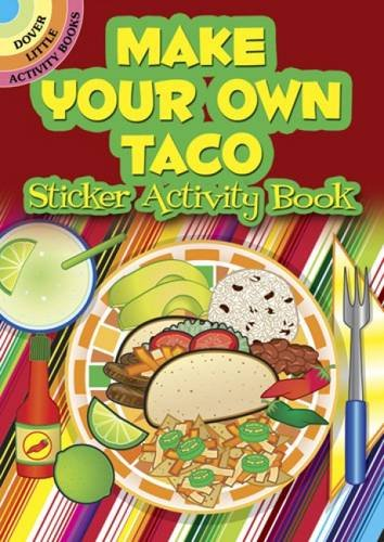 9780486484365: Make Your Own Taco Sticker Activity Book (Dover Little Activity Books Stickers)