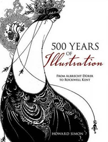 9780486484655: 500 Years of Illustration: From Albrecht Durer to Rockwell Kent
