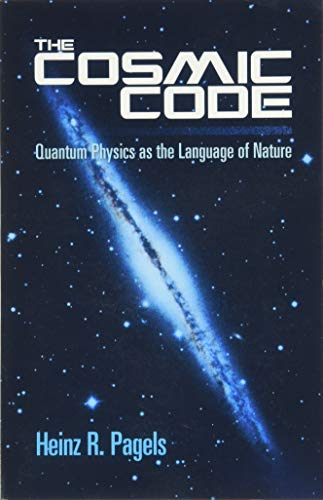 9780486485065: The Cosmic Code: Quantum Physics as the Language of Nature (Dover Books on Physics)