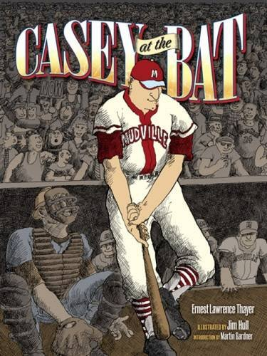 Casey at the Bat (Dover Children's Classics): Thayer, Ernest L.,