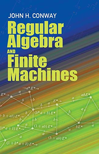 9780486485836: Regular Algebra and Finite Machines (Dover Books on Mathematics)