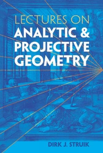 9780486485959: Lectures on Analytic and Projective Geometry (Dover Books on Mathematics)