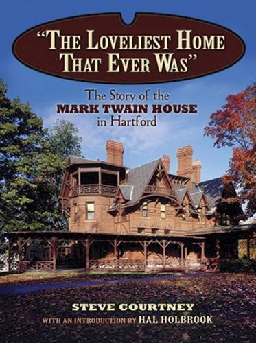 9780486486345: The Loveliest Home That Ever Was: The Story of the Mark Twain House in Hartford