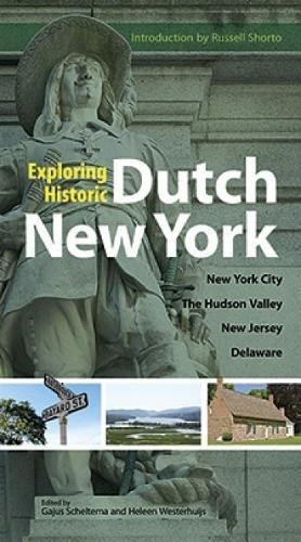 9780486486376: Exploring Historic Dutch New York: New York City * Hudson Valley * New Jersey * Delaware