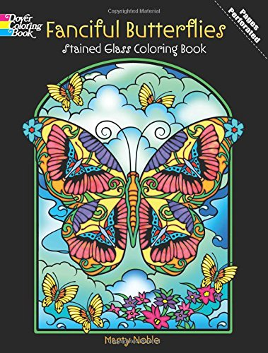 9780486486499: Fanciful Butterflies Stained Glass Coloring Book (Dover Nature Stained Glass Coloring Book)