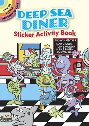 Deep Sea Diner (Dover Little Activity Books: Shaw-Russell, Susan