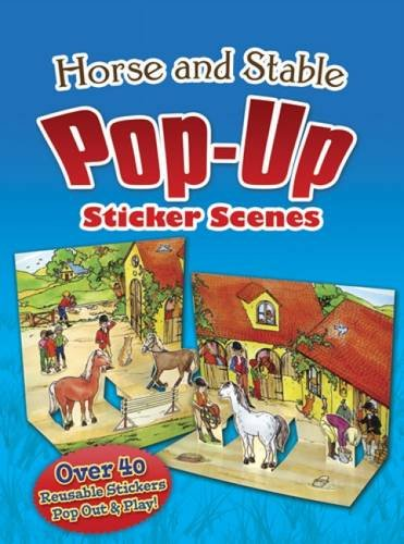 9780486486888: Horse and Stable Pop-Up Sticker Scenes (Dover Sticker Books)