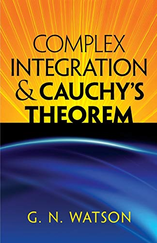 9780486488141: Complex Integration and Cauchy's Theorem (Dover Books on Mathematics)