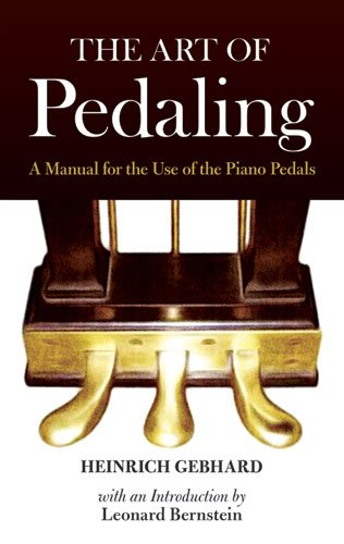 9780486488271: The Art of Pedaling: A Manual for the Use of the Piano Pedals (Dover Books on Music, Music History)