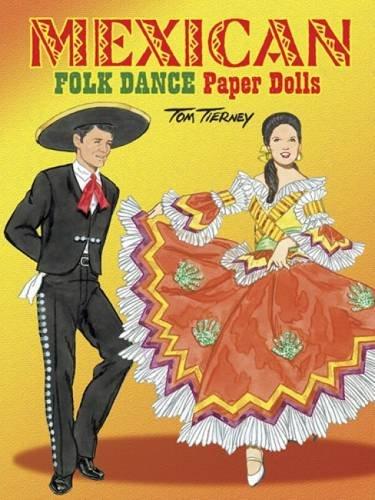 9780486488318: Mexican Folk Dance Paper Dolls (Dover Paper Dolls)