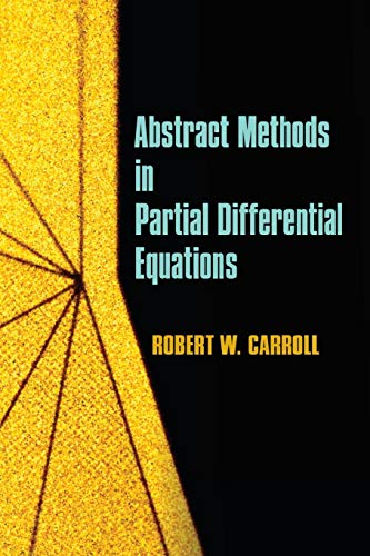 9780486488356: Abstract Methods in Partial Differential Equations (Dover Books on Mathematics)