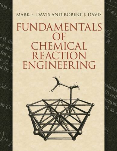 9780486488554: Fundamentals of Chemical Reaction Engineering (Dover Civil and Mechanical Engineering)