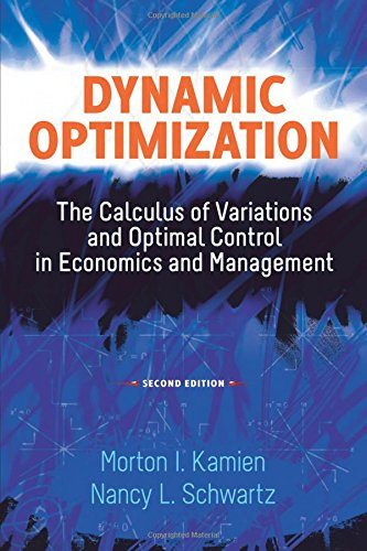 9780486488561: Dynamic Optimization, Second Edition: The Calculus of Variations and Optimal Control in Economics and Management (Dover Books on Mathematics)