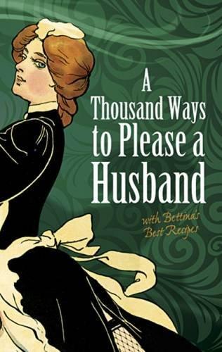 A Thousand Ways to Please a Husband: Helen Cowles LeCron;