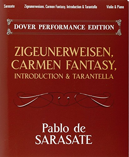 Zigeunerweisen, Carmen Fantasy, Introduction and Tarantella: With Separate Violin Part: Sarasate, ...