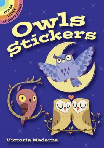 9780486488806: Owls Stickers (Dover Little Activity Books Stickers)