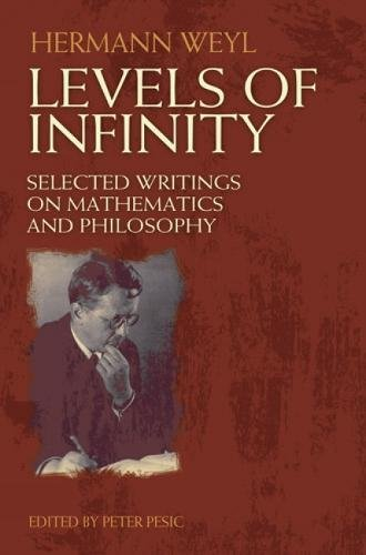 9780486489032: Levels of Infinity: Selected Writings on Mathematics and Philosophy