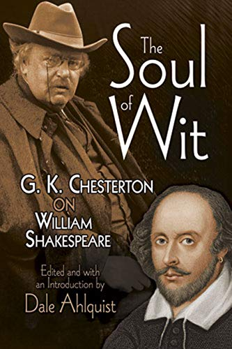 9780486489193: The Soul of Wit: G. K. Chesterton on William Shakespeare (Dover Books on Literature & Drama)
