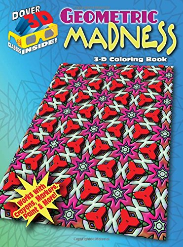 9780486489292: 3-D Coloring Book - Geometric Madness (Dover 3-D Coloring Book)