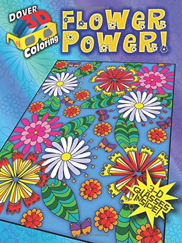 9780486490120: 3-D Coloring Book - Flower Power! (Dover 3-D Coloring Book)